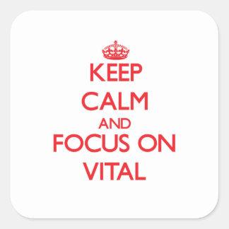 Keep Calm and focus on Vital Sticker