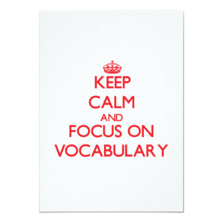 Keep Calm and focus on Vocabulary 5x7 Paper Invitation Card