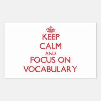 Keep Calm and focus on Vocabulary Rectangular Stickers