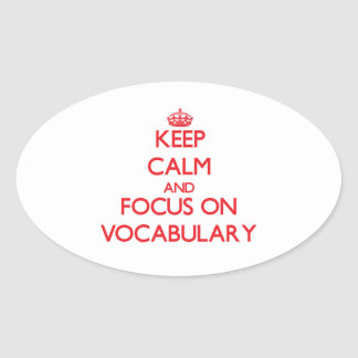 Keep Calm and focus on Vocabulary Stickers