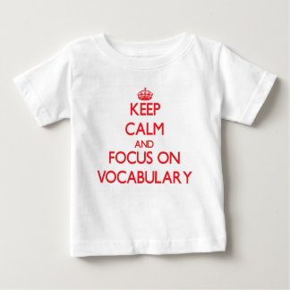 Keep Calm and focus on Vocabulary Tshirt
