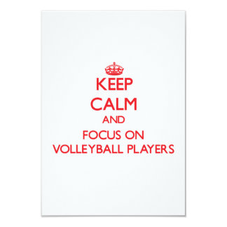 Keep Calm and focus on Volleyball Players Invitation