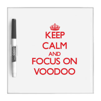 Keep Calm and focus on Voodoo Dry-Erase Whiteboard