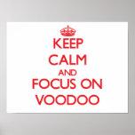 Keep Calm and focus on Voodoo Print