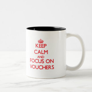 Keep Calm and focus on Vouchers Two-Tone Coffee Mug