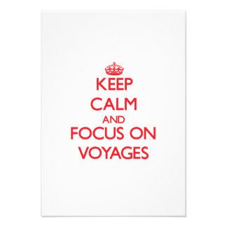 Keep Calm and focus on Voyages Custom Invitation
