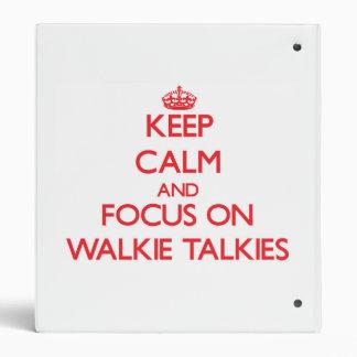 Keep Calm and focus on Walkie-Talkies Binder