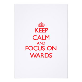 Keep Calm and focus on Wards Card