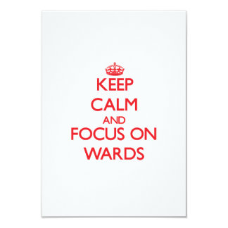 "Keep Calm and focus on Wards 3.5"" X 5"" Invitation Card"
