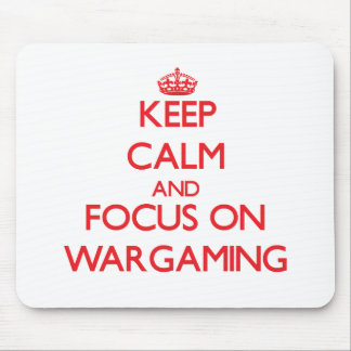 Keep calm and focus on Wargaming Mouse Pad