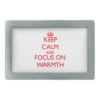 Keep Calm and focus on Warmth Rectangular Belt Buckles