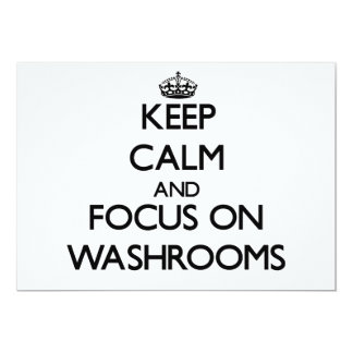 Keep Calm and focus on Washrooms Personalized Invites