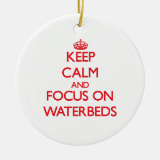 Keep Calm and focus on Waterbeds Christmas Ornaments