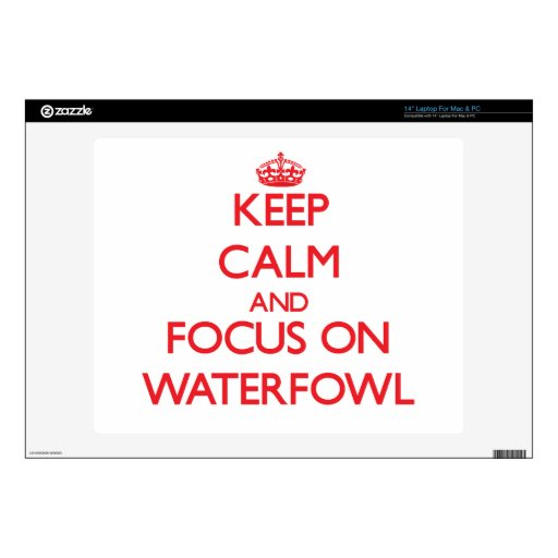 "Keep calm and focus on Waterfowl 14"" Laptop Decal"