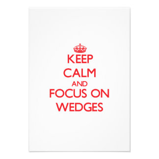 Keep Calm and focus on Wedges Personalized Invitation