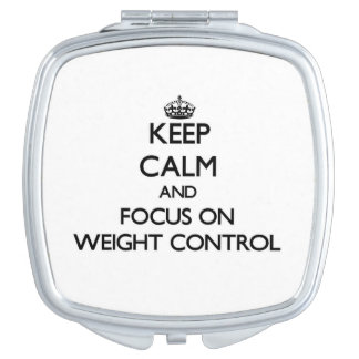 Keep Calm and focus on Weight Control Travel Mirrors