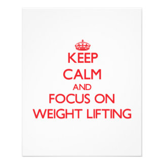 Keep Calm and focus on Weight Lifting Full Color Flyer
