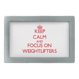Keep Calm and focus on Weightlifters Belt Buckles