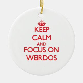 Keep Calm and focus on Weirdos Double-Sided Ceramic Round Christmas Ornament