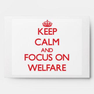 Keep Calm and focus on Welfare Envelopes