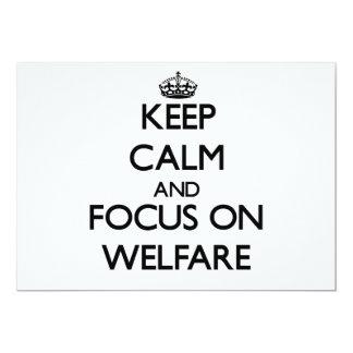 Keep Calm and focus on Welfare Custom Invite