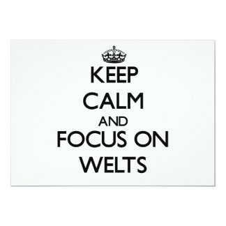 Keep Calm and focus on Welts Custom Announcements