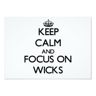 Keep Calm and focus on Wicks Announcement