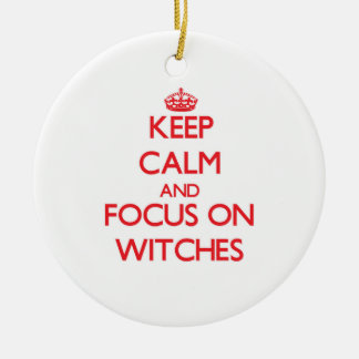 Keep Calm and focus on Witches Christmas Tree Ornament