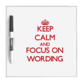 Keep Calm and focus on Wording Dry-Erase Whiteboards