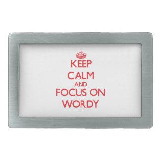 Keep Calm and focus on Wordy Belt Buckles