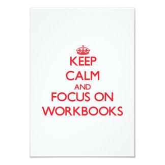 Keep Calm and focus on Workbooks Custom Invites