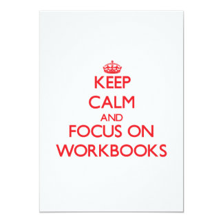 Keep Calm and focus on Workbooks Personalized Invitation