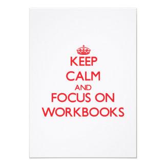Keep Calm and focus on Workbooks Custom Invitations