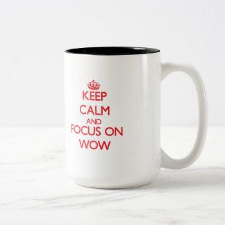 Keep Calm and focus on Wow Two-Tone Coffee Mug
