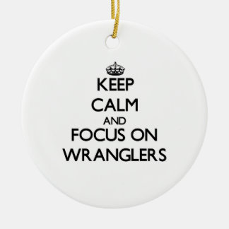 Keep Calm and focus on Wranglers Double-Sided Ceramic Round Christmas Ornament