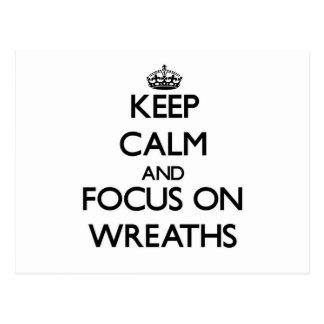 Keep Calm and focus on Wreaths Postcard