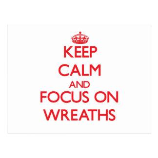 Keep Calm and focus on Wreaths Post Card