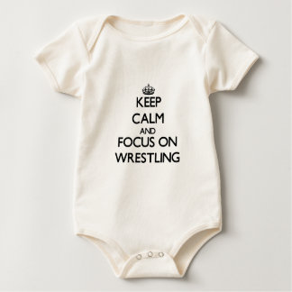 Keep calm and focus on Wrestling Baby Bodysuit