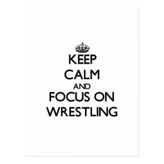 Keep calm and focus on Wrestling Postcards