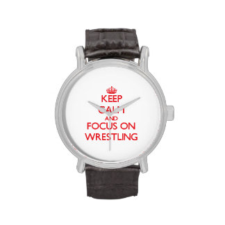 Keep calm and focus on Wrestling Wrist Watch