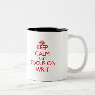 Keep Calm and focus on Writ Two-Tone Coffee Mug