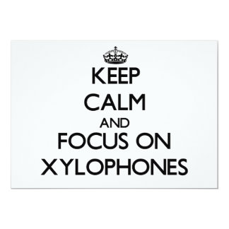 Keep Calm and focus on Xylophones Personalized Announcements