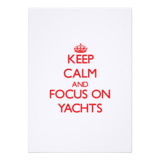 Keep Calm and focus on Yachts Cards