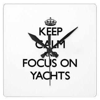 Keep Calm and focus on Yachts Clocks