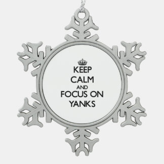 Keep Calm and focus on Yanks Snowflake Pewter Christmas Ornament