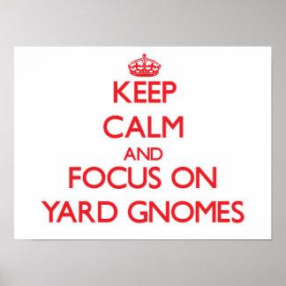 Keep Calm and focus on Yard Gnomes Print