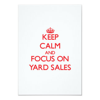 Keep Calm and focus on Yard Sales 3.5x5 Paper Invitation Card
