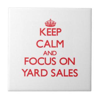Keep Calm and focus on Yard Sales Ceramic Tiles