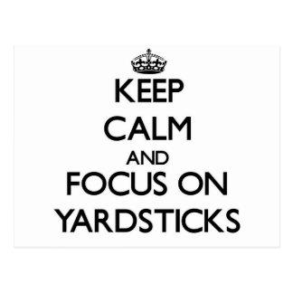 Keep calm and focus on Yardsticks Postcard