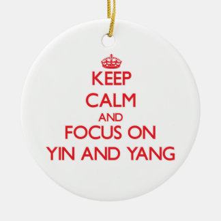 Keep Calm and focus on Yin and Yang Ornaments